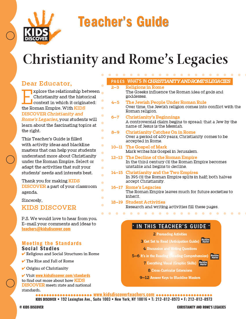 This 12-page Teacher Guide on Christianity and the Legacies of Rome is filled with activity ideas and blackline masters that can help your students understand more about Christianity under the Roman Empire. Select or adapt the activities that suit your students' needs and interests best.