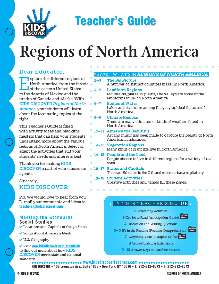 This 12-page Teacher Guide Regions of North America is filled with activity ideas and blackline masters that can help your students understand more about the various regions of North America. Select or adapt the activities that suit your students' needs and interests best.