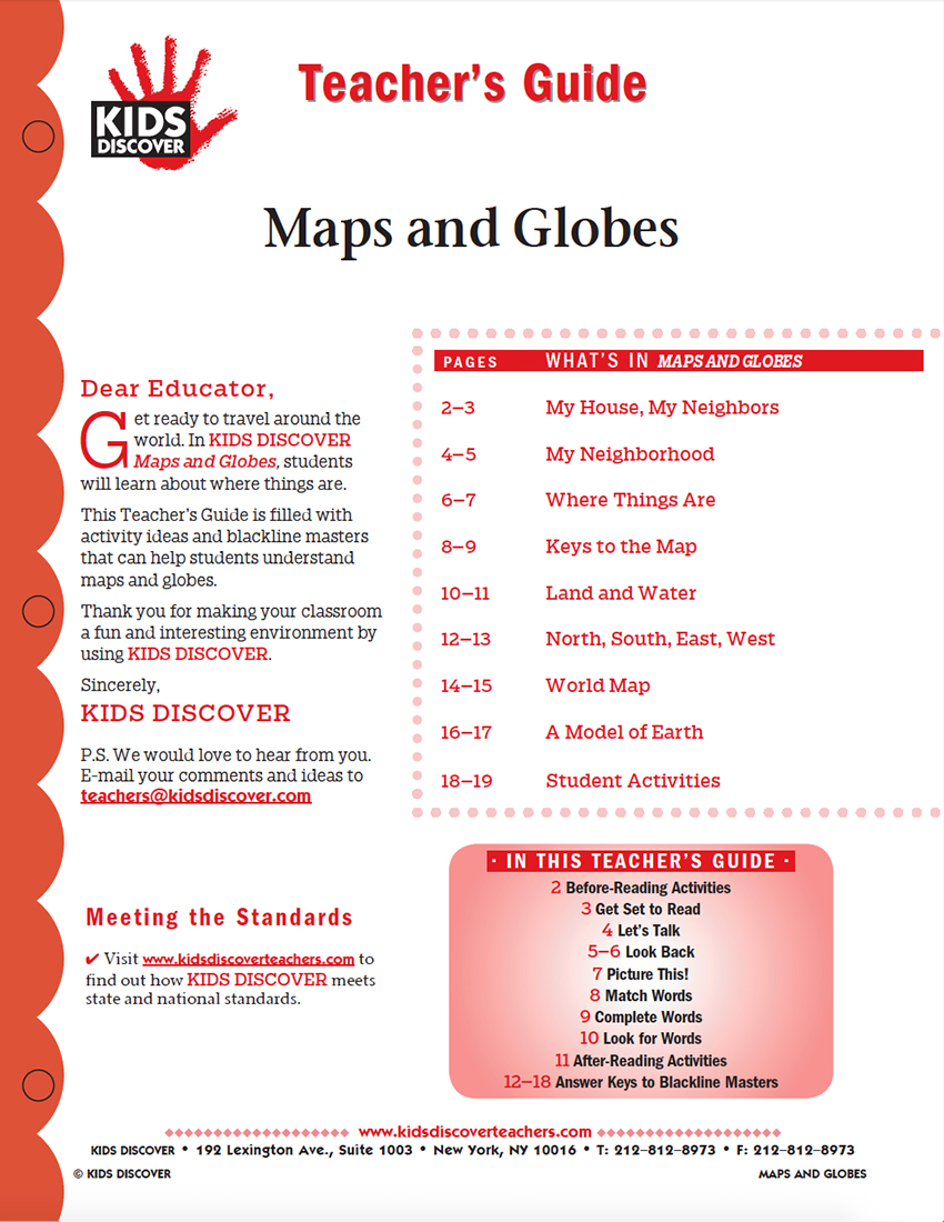 This Teacher's Guide is filled with activity ideas and blackline masters that can help students understand maps and globes.
